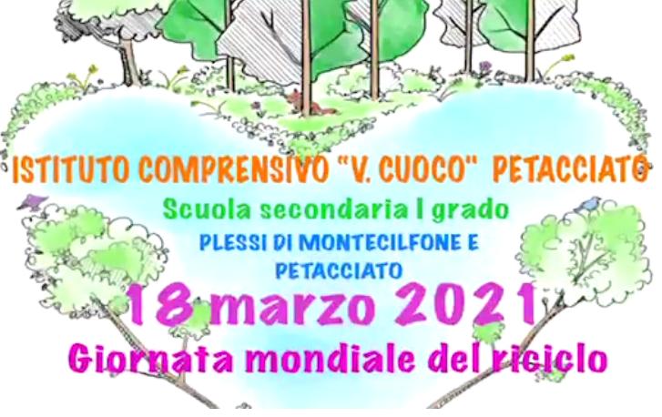 Scuola Secondaria I Grado 18 marzo 2021 Giornata mondiale del riciclo