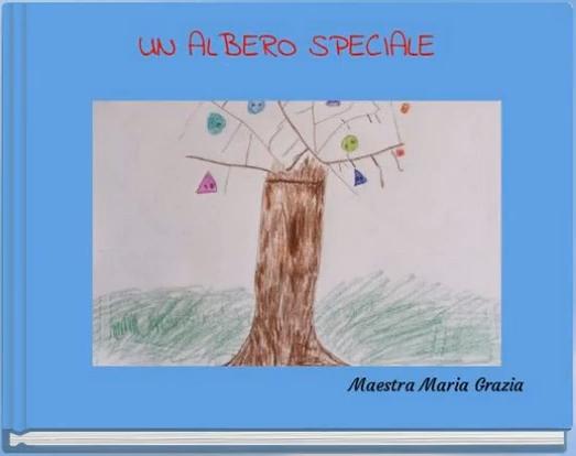 Scuola Infanzia Petacciato – Un albero speciale – 4^ sezione